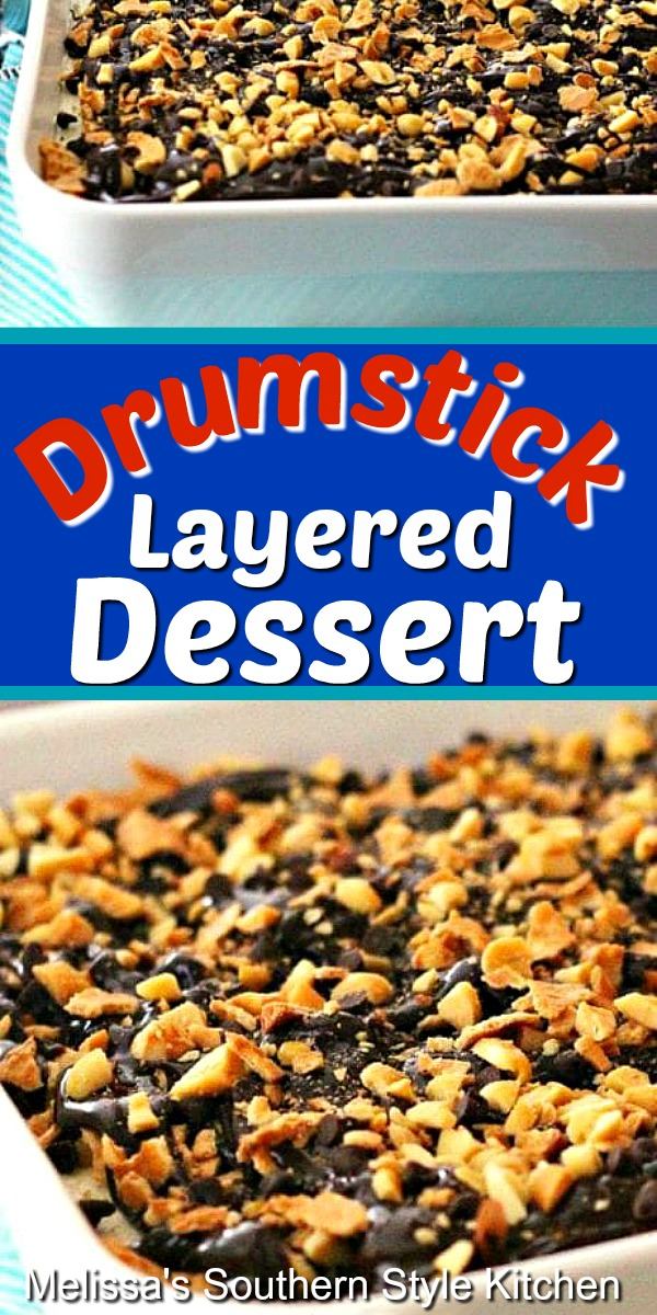 No worries about melting ice cream when you enjoy this Drumstick Layered Dessert #drumstickdessert #layereddesserts #lush #drumstickicecream #icecream #dessert #dessertfoodrecipes #southernfood #southernrecipes #chocolate #peanuts