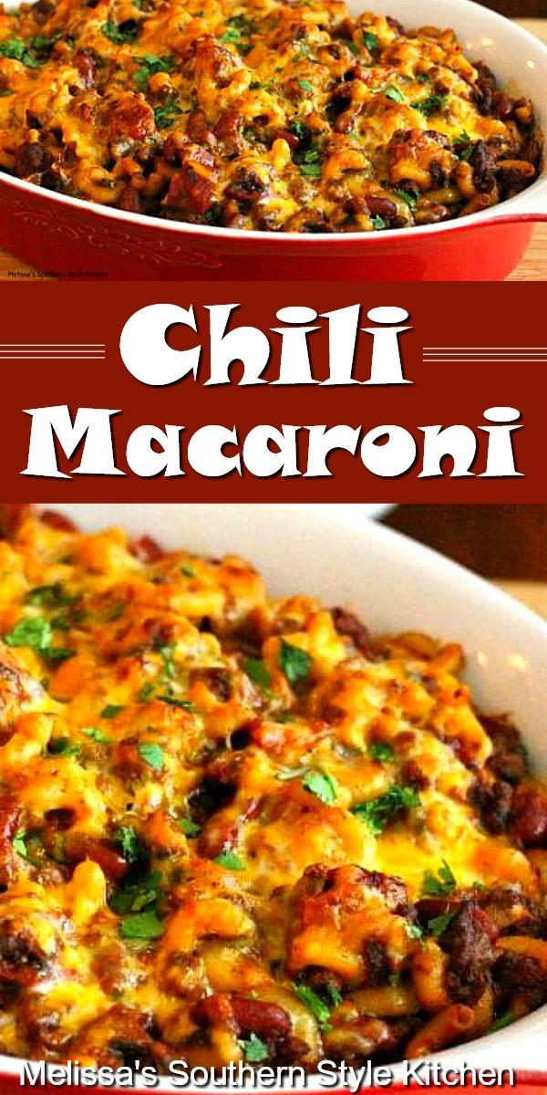 Chili Macaroni is a family pleasing meal that won't break the bank #chilimac #chilimacaroni #chili #pastarecipes #macaroni #casseroles #casserolerecipes #dinnerideas #dinnerrecipes #beef #easygroundbeefrecipes #southernfood #southernrecipes