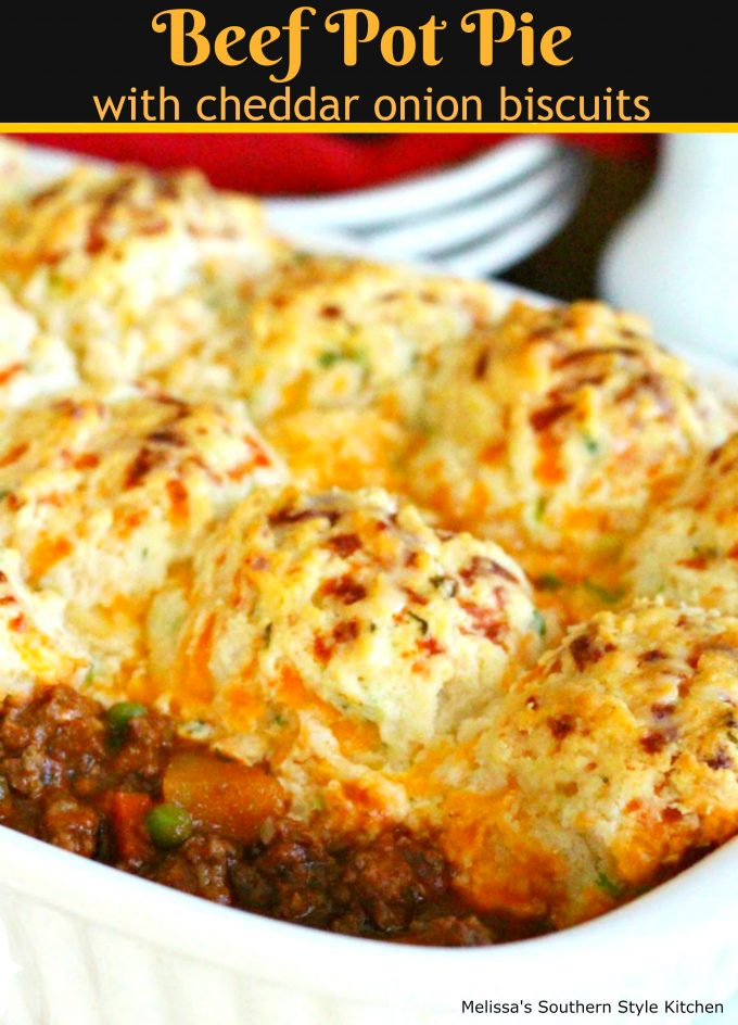 Beef Pot Pie With Cheddar Onion Biscuits