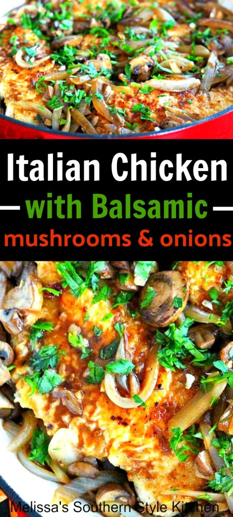 Italian Chicken with Balsamic Mushrooms and Onions