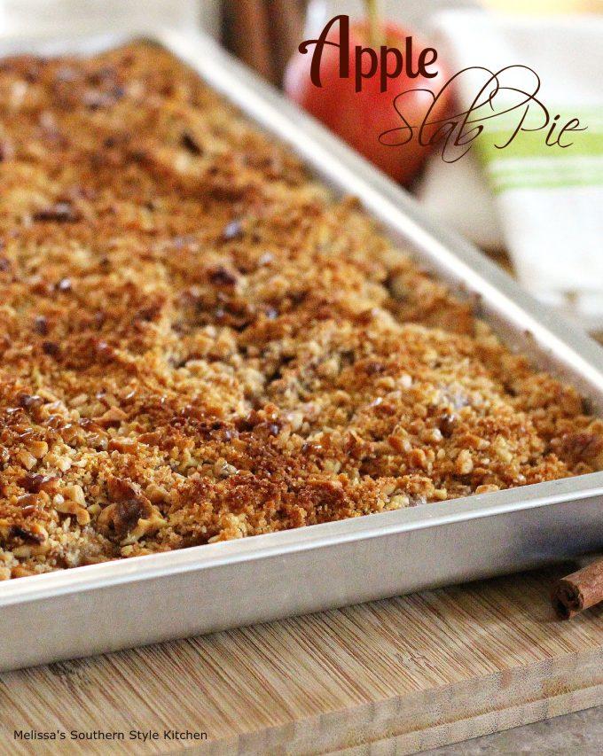 Apple Slab Pie With A Walnut Crunch Streusel