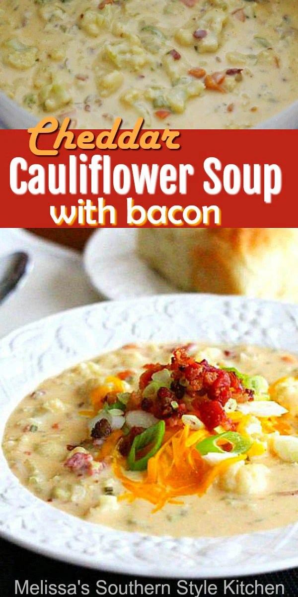This dreamy Cheddar Cauliflower Soup with Bacon is a delicious lower carb riff on loaded potato soup #cheddarsoup #cauliflower #caulifowerrecipes #lowcarb #cauliflowersoup #dinnerideas #bacon #souprecipes #dinner #lunch #southernfood #southernrecipes