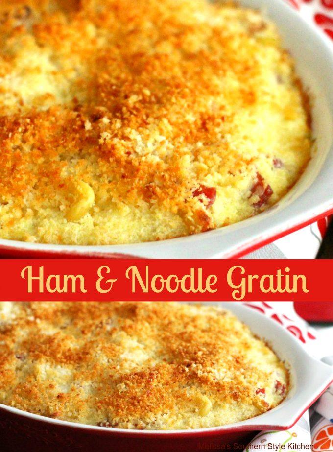 Ham And Noodle Gratin