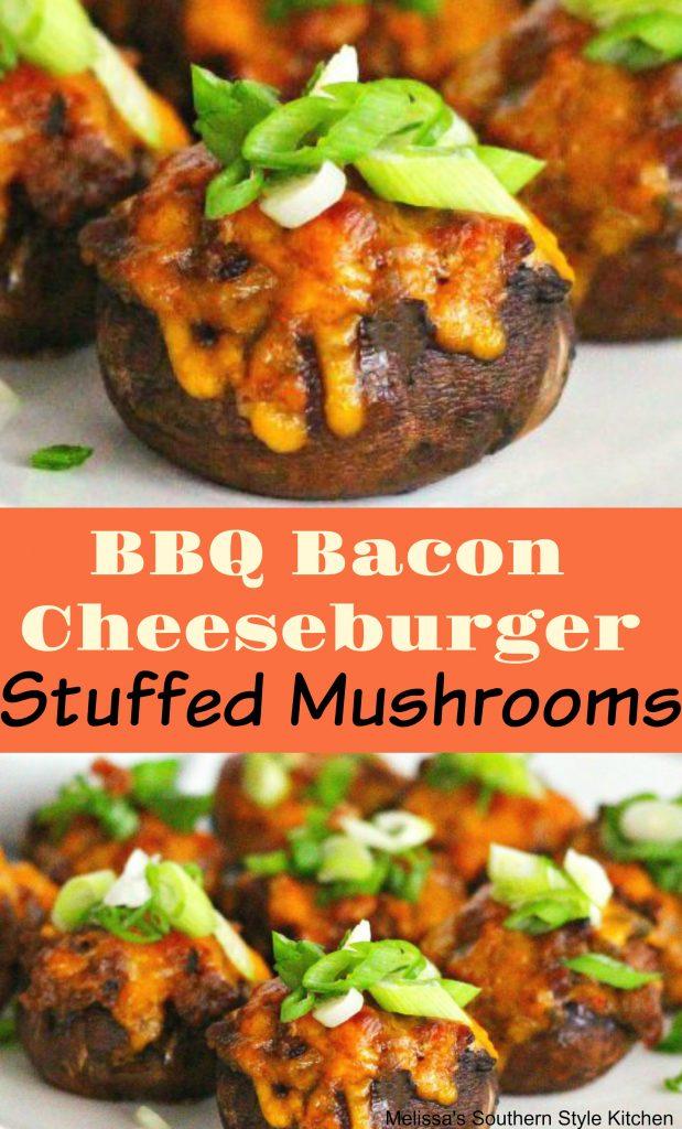Barbecue Bacon Cheeseburger Stuffed Mushrooms