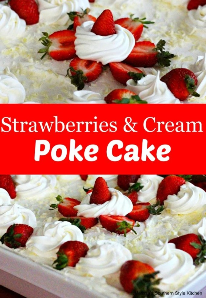 Strawberries And Cream Poke Cake