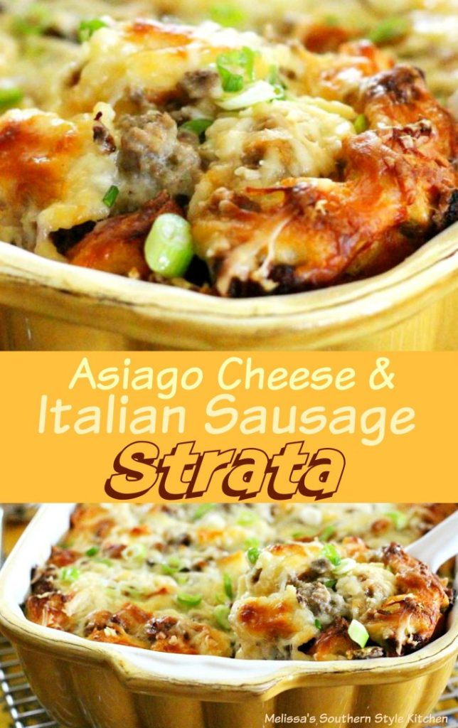 Asiago Cheese And Italian Sausage Strata