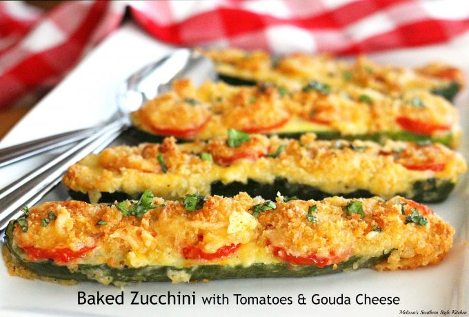 Baked Zucchini With Tomatoes and Gouda Cheese