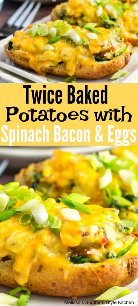 Twice Baked Potatoes With Spinach Bacon And Eggs