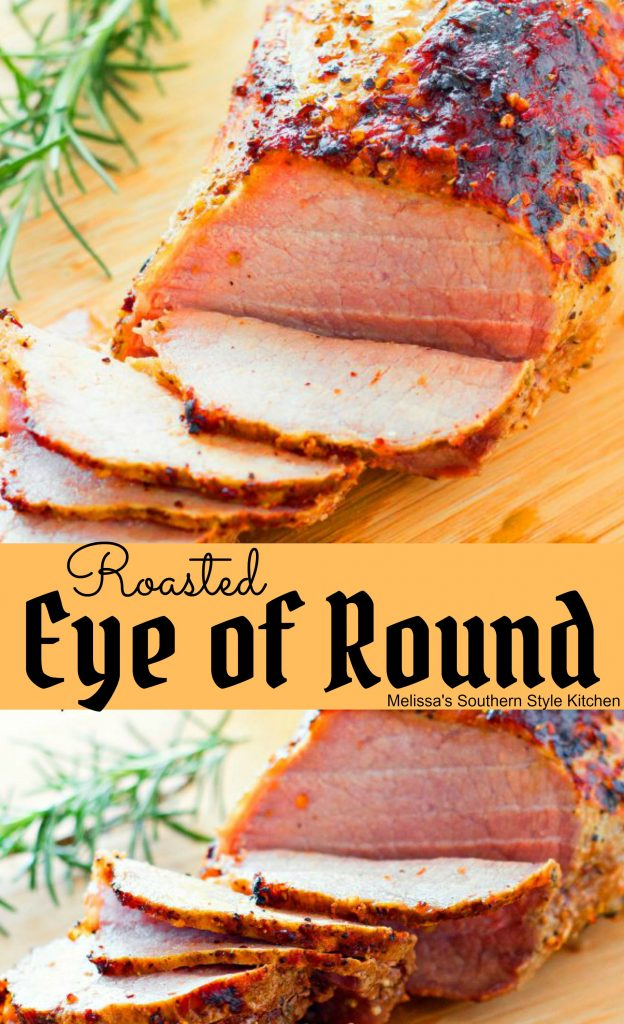 Roasted Eye of Round