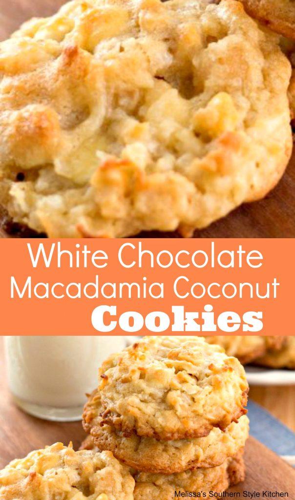 White Chocolate Macadamia Coconut Cookies