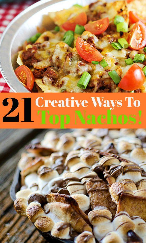 21 Creative Ways To Top Nachos