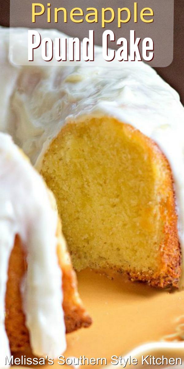 Island inspired Pineapple Pound Cake #pineapplepoundcake #pineapplecake #poundcakerecipes #southernfood #desserts #cakes #southernrecipes #pineapple