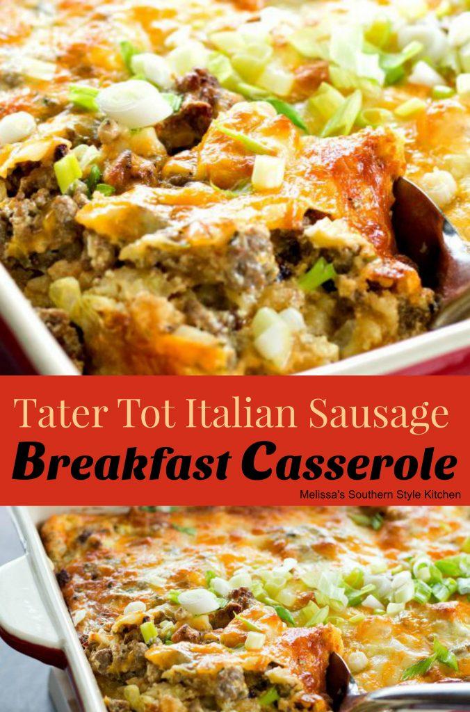 Tater Tot Italian Sausage Breakfast Casserole