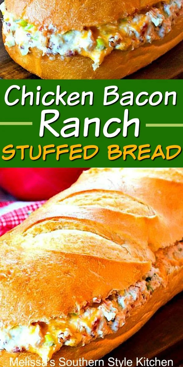 Chicken Bacon Ranch Stuffed Bread #chickenbaconranch #chickenrecipes #stuffedbread #breadrecipes #dinnerideas #dinner #partyfood #bacon #ranchdressing #sandwich #sub #appetizer #snacks #southernrecipes #southernfood #melissassouthernstylekitchen
