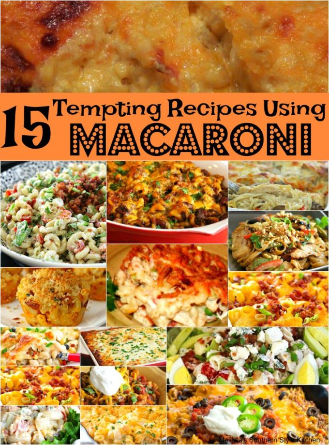15 Tempting Recipes That'll Make You Crave Macaroni