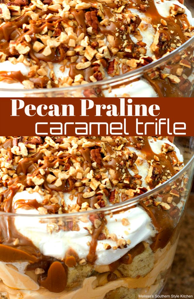 Pecan Praline Caramel Trifle
