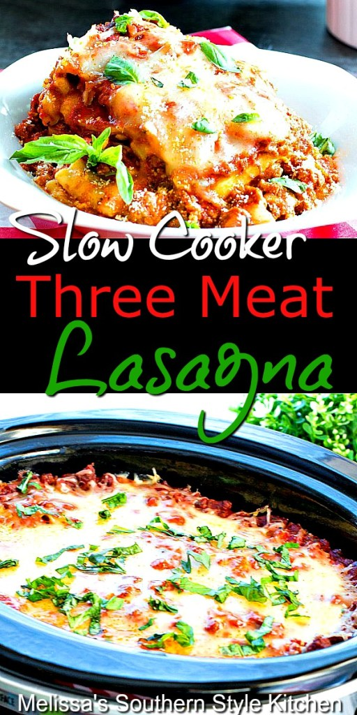 Slow Cooker Three Meat Lasagna