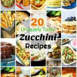 20 Uniquely Tasty Ways To Use Zucchini
