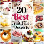 20 Best Fruit Filled Desserts