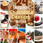 24 Decadent Chocolate Dessert Recipes