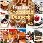 24 Decadent Chocolate Dessert Recipes