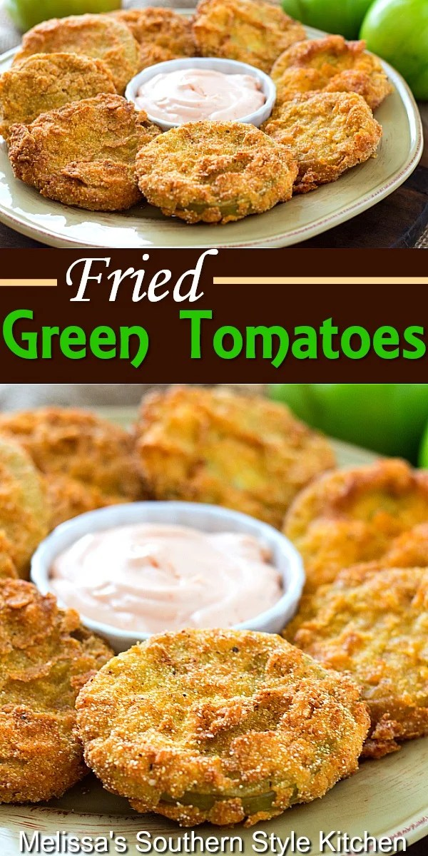 Fried Green Tomatoes are a time-honored Summer tradition in the South #friedgreentomatoes #greentomaotes #tomatorecipes #gardening #appetizers #sidedishrecipes #dinnerideas #southernfood #southernrecipes