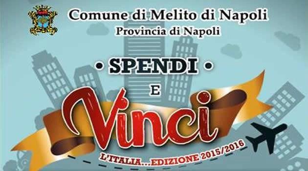 """MELITO, PARTE IL CONCORSO """"SPENDI IN CITTA' E VINCI"""""""