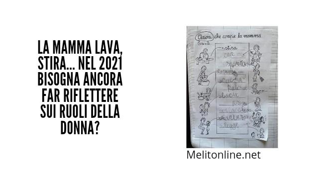 La mamma lava, stira… Nel 2021 bisogna ancora far riflettere sui ruoli della donna?
