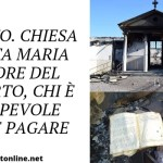 Melito. Chiesa Santa Maria Madre del Risorto, chi è colpevole deve pagare