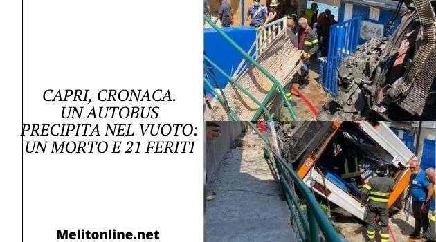 Capri, cronaca. Un autobus precipita nel vuoto: un morto e 21 feriti