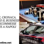 Napoli, cronaca. Scoperto il business delle scommesse abusive a Napoli