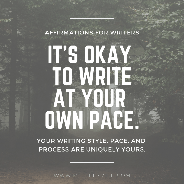 affirmations for writers pace