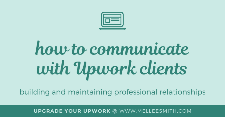 how to communicate with upwork clients featured