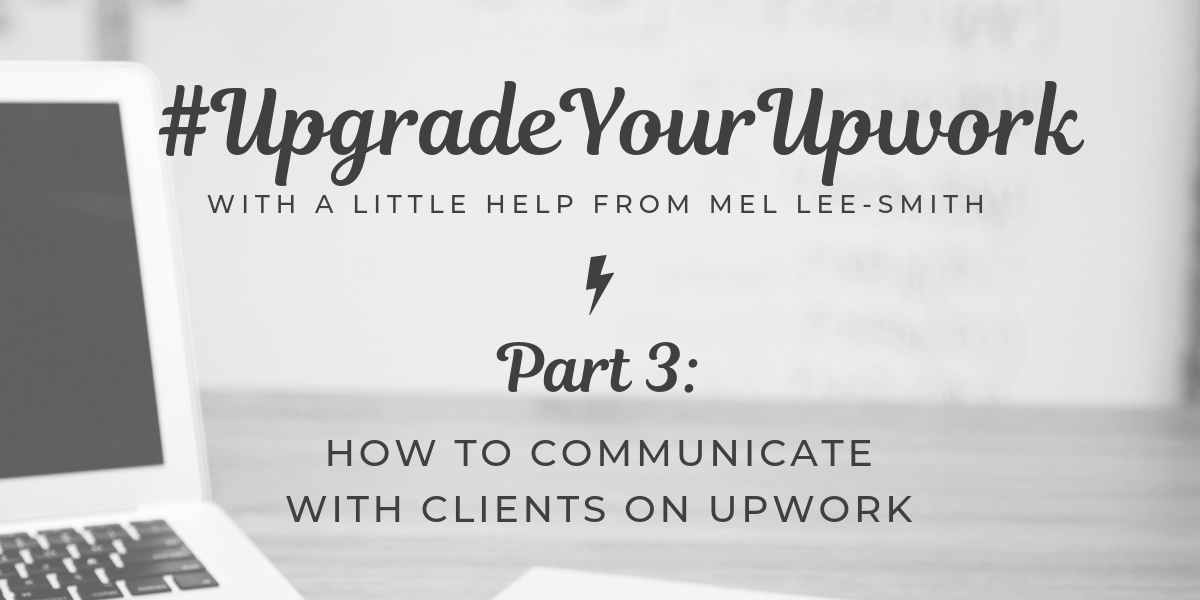 how to communicate with clients on upwork
