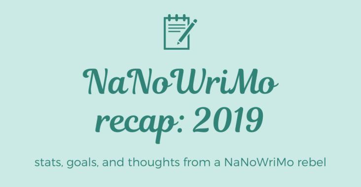 nanowrimo recap 2019