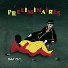 Iggy Pop - Artwork di Préliminaires