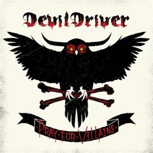 DevilDriver - Artwork di Pray For Villains