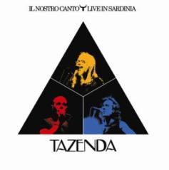 Tazenda -Artwork - Il nostro canto - Live in Sardinia