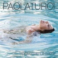 Paola Turci- Attraversami il cuore-artwork
