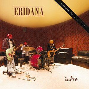 """Eridana: """"Intro"""". La Recensione"""