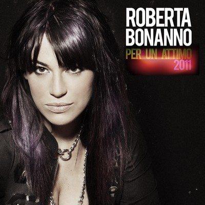 """Roberta Bonanno, esce oggi il video di """"Per un attimo"""""""