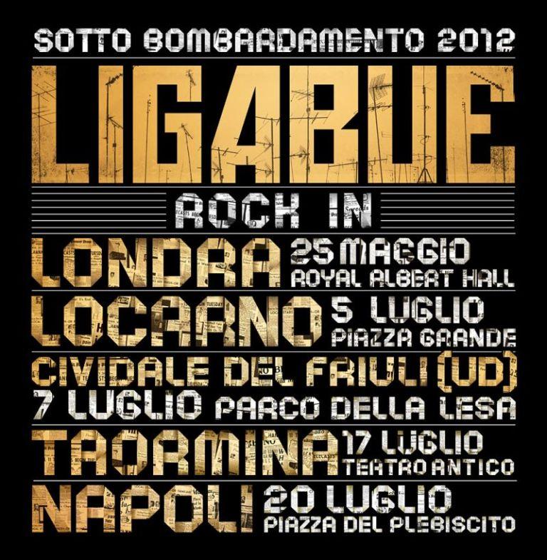 """Ligabue """"Sotto Bombardamento – Rock in 2012"""" cinque concerti in estate"""