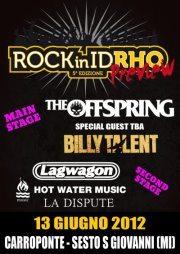 Il Rock in Idrho raddoppia con la preview il 13 giugno 2012