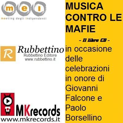 Musica Contro Le Mafie – Libro/Cd, il progetto per sostenere Libera