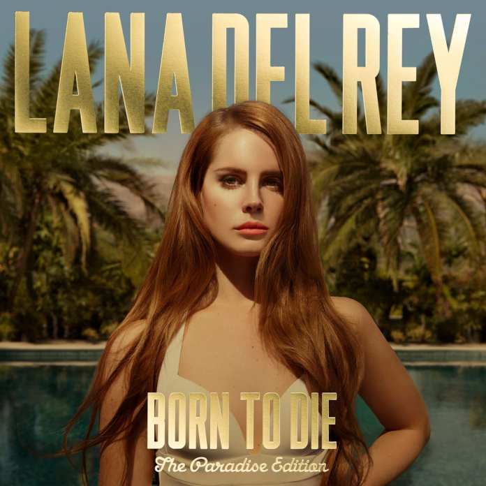 "Lana Del Rey ""Born To Die – The Paradise Edition"", artwork e tracklist"