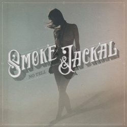 Smoke & Jackal - No Tell - Artwork