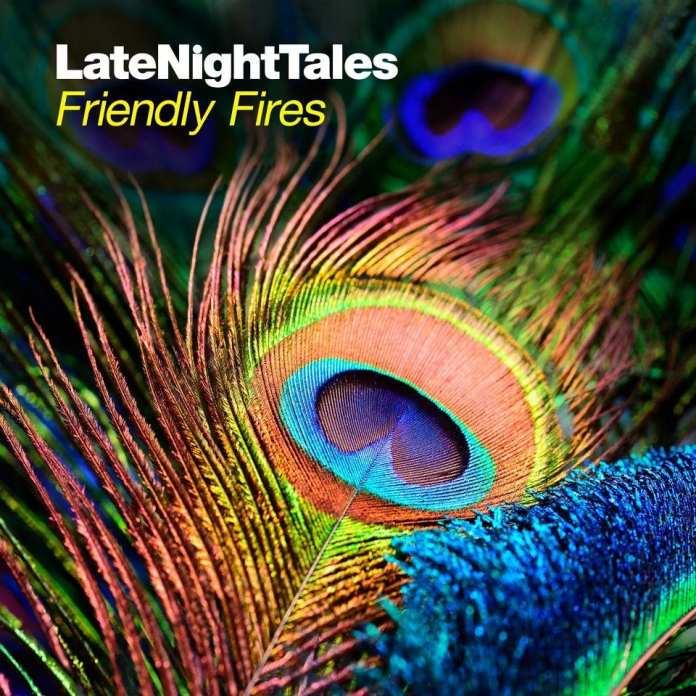 I Friendly Fires creano la loro compilation per Late Night Tales