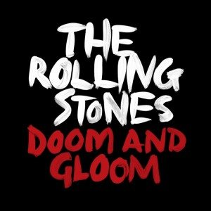 "Rolling Stones, il video ufficiale di ""Doom and Gloom"""