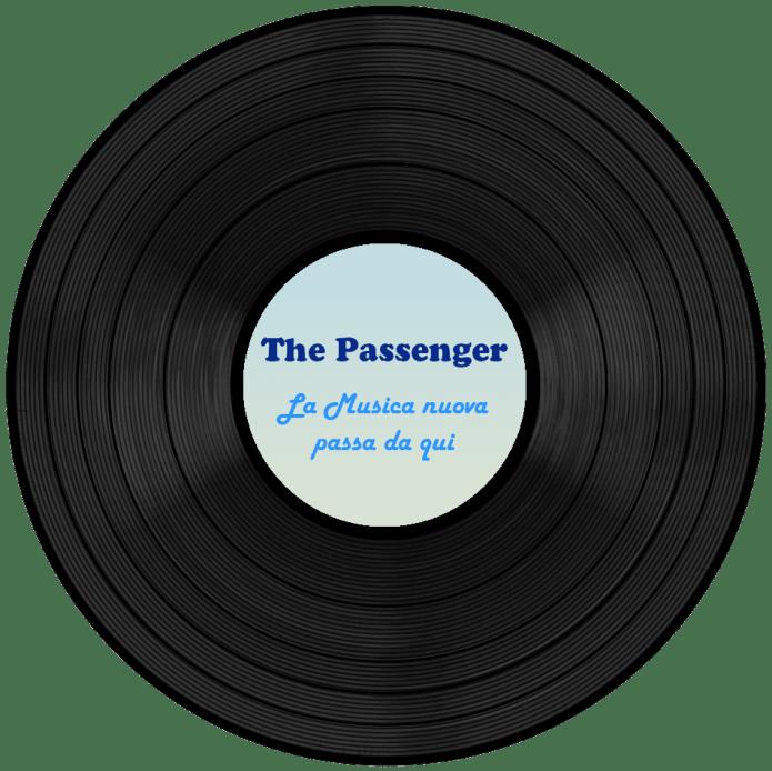The Passenger – La Musica nuova passa da qui