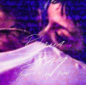 Rihanna - Stay - Artwork  © Facebook